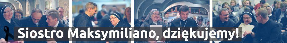 Siostro Maksymiliano, dziękujemy!